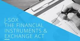 J-SOX Compliance - Japan's Financial Instruments and Exchange Law